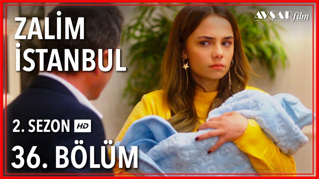 Zalim İstanbul 36. Bölüm (Tek Parça)
