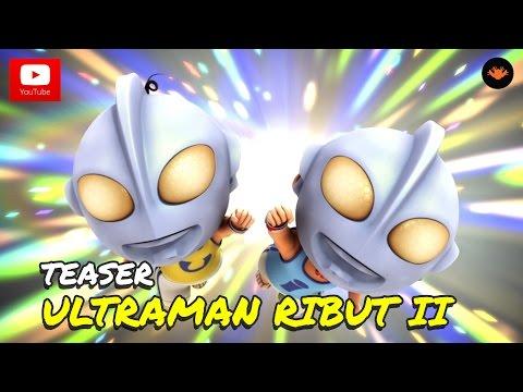 Teaser 1: Upin & Ipin Musim 9 - Ultraman Ribut II