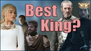 Who Is The Best King In Game Of Thrones??