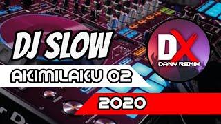 DJ SLOW AKIMILAKU GELENG GELENG 🎵 DJ TERPOPULER