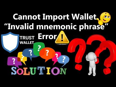 Cannot Import Wallet Invalid Mnemonic Phrase Error   Trust Wallet