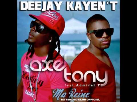 axel tony ft admiral t ma reine mp3
