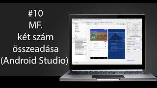 10# Android Programozás: MF. két szám összeadása (Android Studio)
