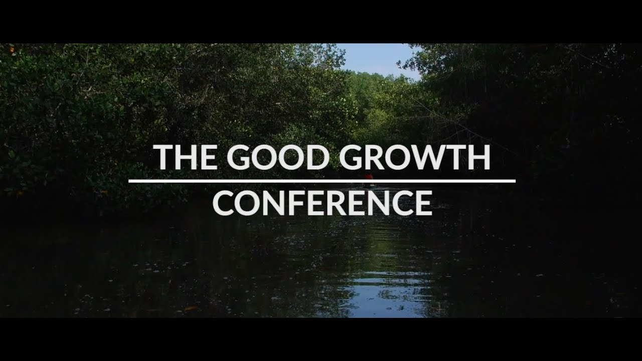 Good Growth Conference - Good Growth Partnership