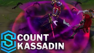 Count Kassadin Skin Spotlight - League of Legends
