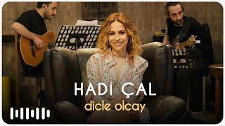 Dicle Olcay - Hadi Çal (Akustik)