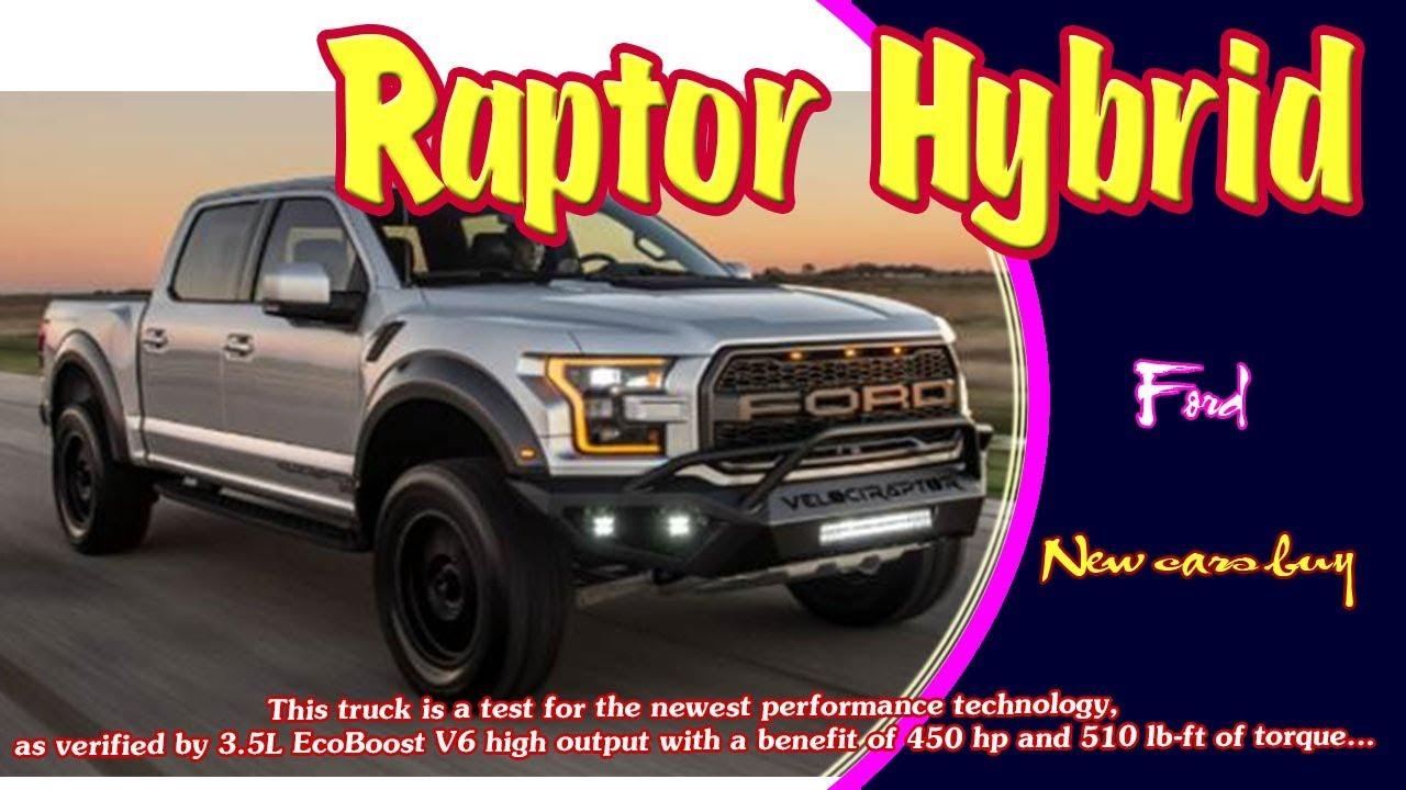 ford raptor hybrid  ford raptor hybrid crew cab  ford raptor hybrid  youtube