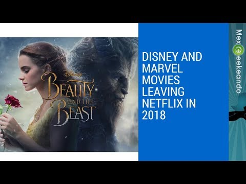 Disney and Marvel Movies Leaving Netflix in 2018