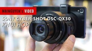 Khui hộp Sony Cyber Shot DSC QX30 - www.mainguyen.vn