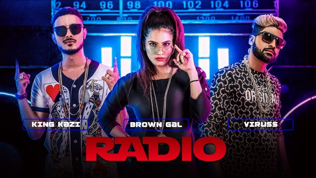 "Image result for Radio Full Video Song Feat. Brown Gal, King Kazi | ""New Songs 2017"""