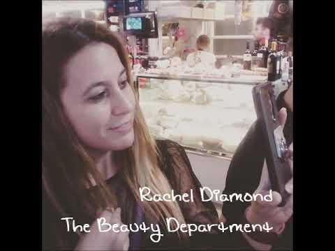 Rachel Diamond - The Beauty Department