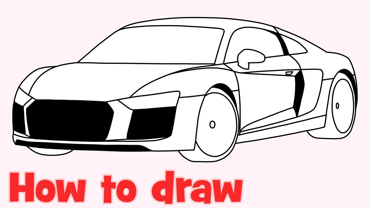 How To Draw A Car Audi R8 2016 Youtube