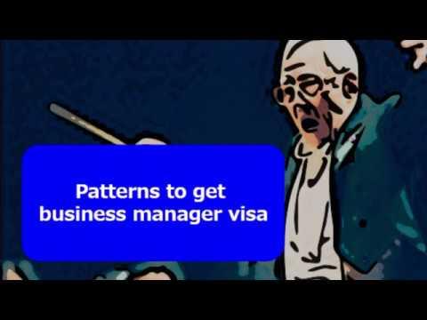 Patterns to get business manager visa.