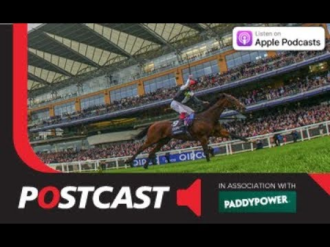Postcast: Royal Ascot 2018 - Day Two Betting Preview