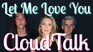 One of Courtney Miller's most viewed videos: Let Me Love You COVER W/ CLOUDTALK | Courtney Miller