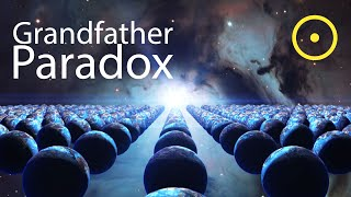 Time Travel: Grandfather Paradox