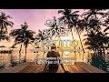 DJ Maretimo - Chill Sunset Maretimo Vol.1 (Full Album) 2018, 2+Hours, premium chillout soundtrack
