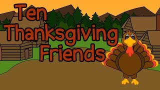 10 Thanksgiving Friends - Fun Thanksgiving Songs for Kids - Thanksgiving Kids Songs Preschoolers