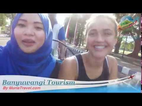 Banyuwangi Tourism, Indonesia travel guide by Muria Travel