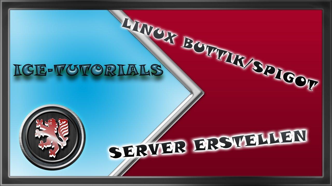 BukkitSpigot Server Erstellen Linux By IceTutorials HD - Minecraft server erstellen 1 8 spigot