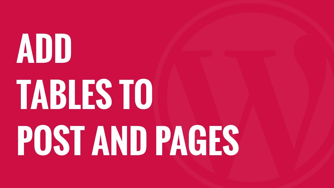 How to Add Tables in WordPress Posts and Pages (No HTML
