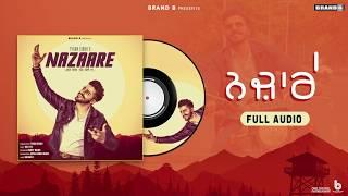 Nazaare : Tyson Sidhu | Full Audio | Latest Punjabi Song 2019 | Brand B