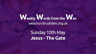 WWW - Weekly Words from the Wes - Jesus - The Gate - 10/05
