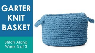 HOW TO KNIT BASKET HANDLES (Week 3 of 3) 💖 Bernat Stitch Along