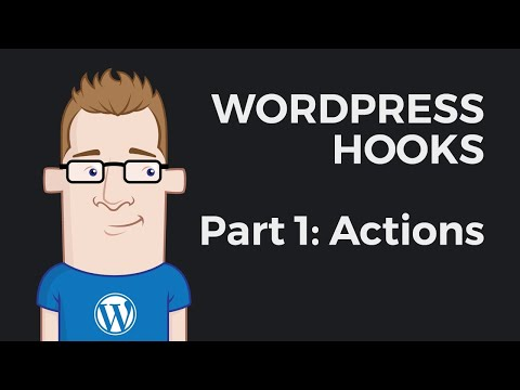 WordPress Hooks Tutorial For Beginners 2019 – Part 1: Actions