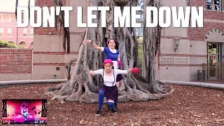"""Just Dance """"DON'T LET ME DOWN"""" 