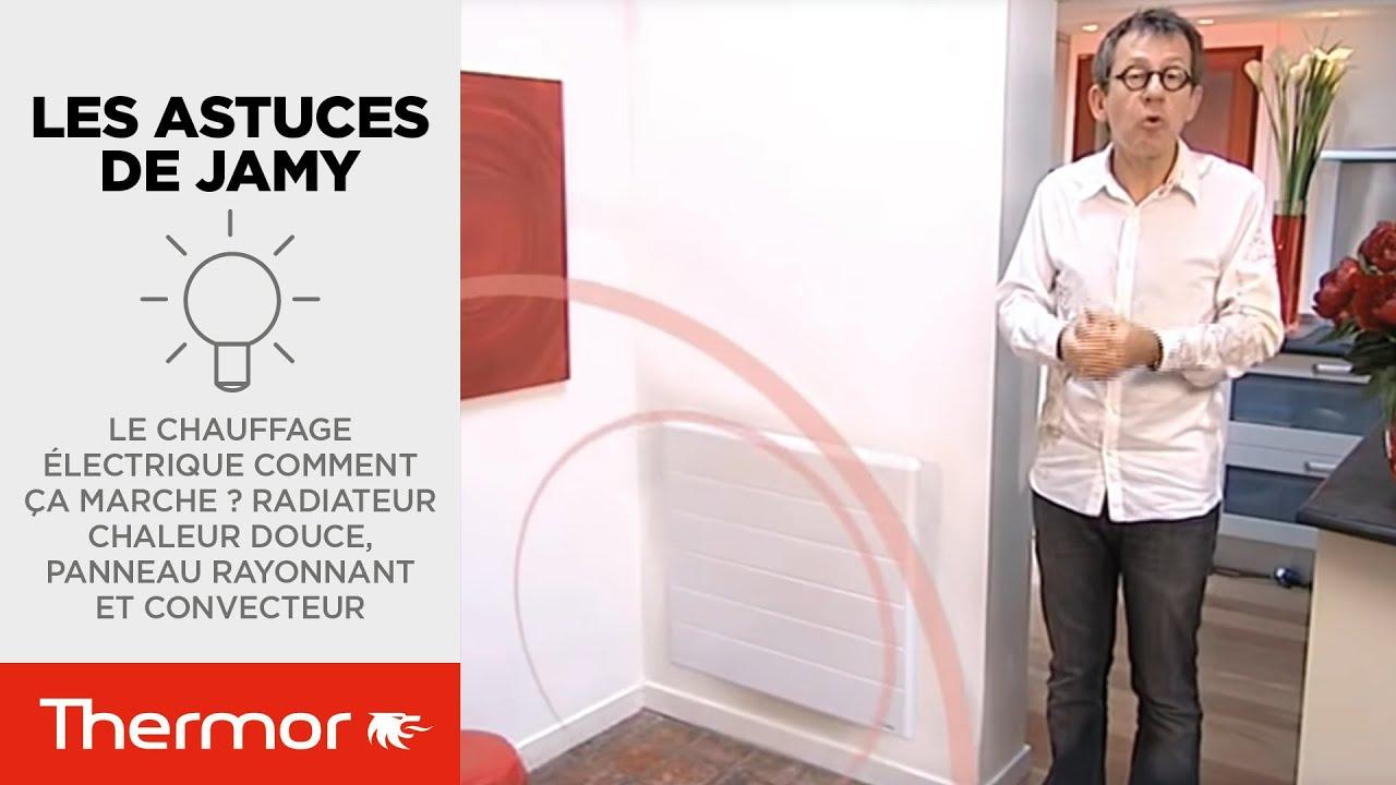 le chauffage lectrique comment a marche radiateur chaleur douce panneau rayonnant et. Black Bedroom Furniture Sets. Home Design Ideas