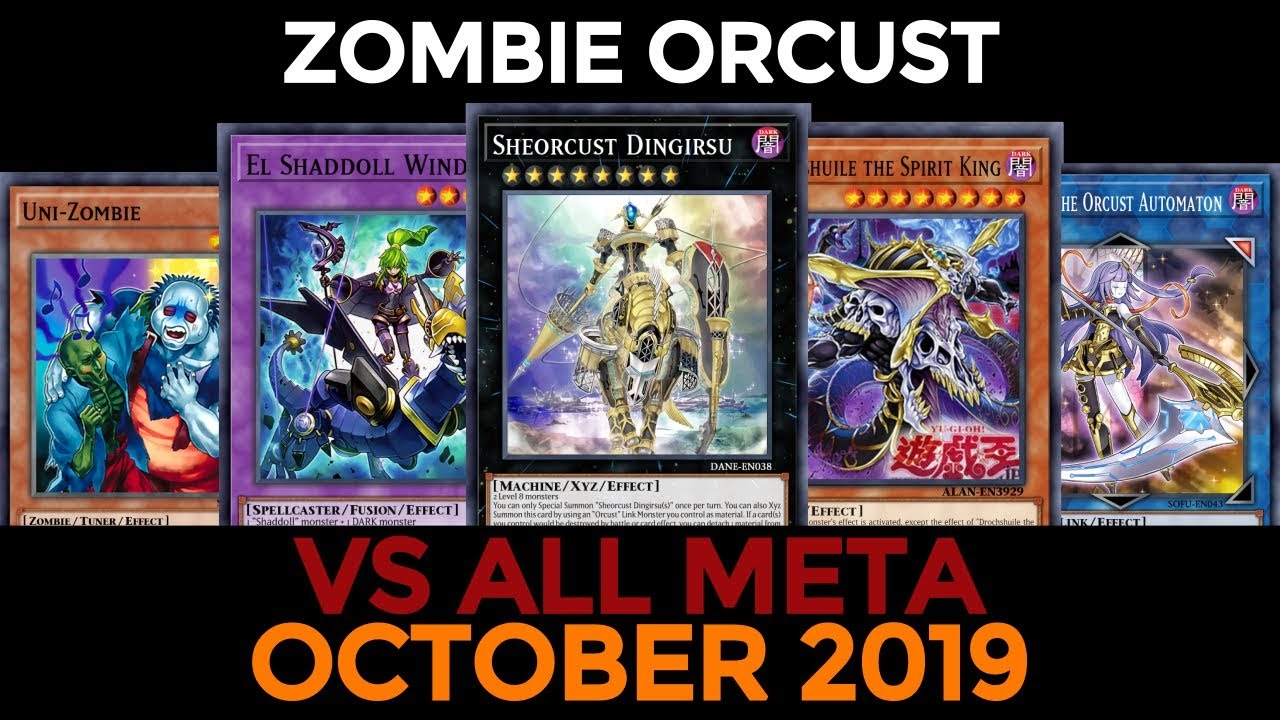 Yugioh Ban List September 2020.Ygopro Zombie Orcust October 2019 Vs All Meta And Decklist