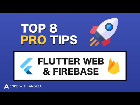 Top 8 Pro Tips for Flutter Web Apps using Firebase