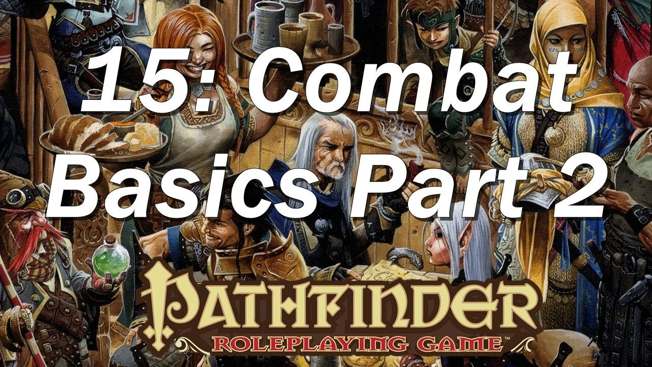 Pathfinder Roleplaying Rpg Basic Rules Ep 15 Rolls Ac Dying Saves And Opportunity