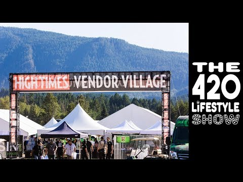 The 420 Lifestyle Show: High Times Cannabis Cup Canada