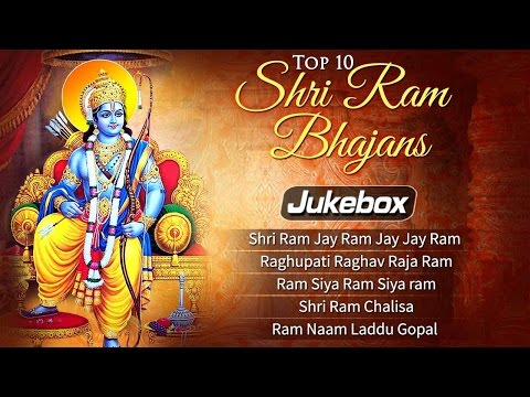 Top 10 Shri Ram Bhajans | Ram Navami Songs | Bhakti Songs Hindi