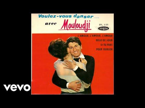 Mouloudji  Lamour lamour lamour audio