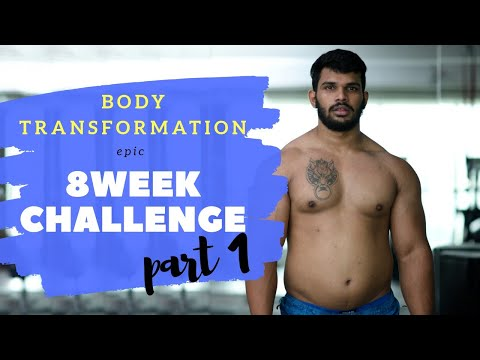 EPIC 8 WEEKS BODY TRANSFORMATION - FAT TO FIT | CHALLENGE