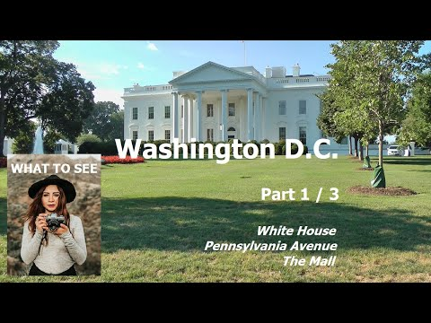 WHAT TO SEE in Washington D.C. - Part 1 / 3