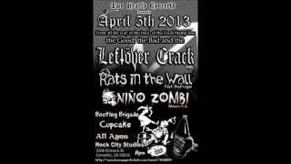 Leftöver Crack, Rats in the Wall, Niño Zombi + more @ Rock City Studios in Camarillo,CA Apr 5th 2013