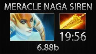 Dota 2 Naga Siren Fast Farm - Meracle - Radiance - 19:56 [6.88b]