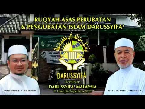 RUQYAH ASAS PERTAMA - PERUBATAN & PENGUBATAN ISLAM DARUSSYIFA'