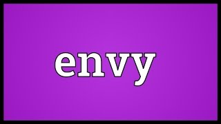 Envy Meaning