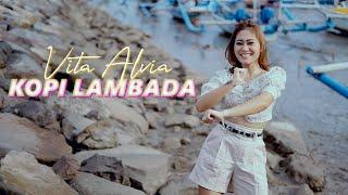 Vita Alvia - KOPI LAMBADA   DJ Kentrung (Official Music Video)