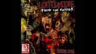 Loffciamcore - Terror Rape Machine