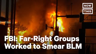 White Supremacists Coordinated Riots After BLM Uprising | NowThis