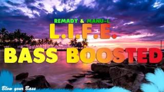 [BASS BOOSTED] Remady & Manu-L L.I.F.E.