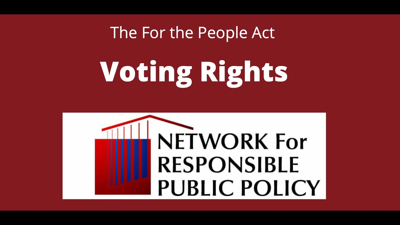 For the People Act Explained: Voting Rights