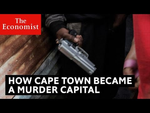 Download How Cape Town became a murder capital | The Economist