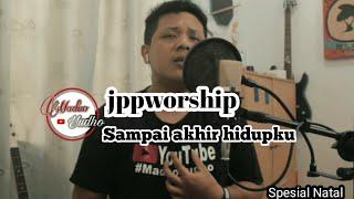 Jpcc Worship s ai akhir hidupku cover spesial Natal.mp3